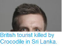 https://sciencythoughts.blogspot.com/2017/09/british-tourist-killed-by-crocodile-in.html