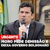 Moro pede demissão e deixa o governo Bolsonaro