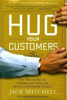 Hug Your Customers