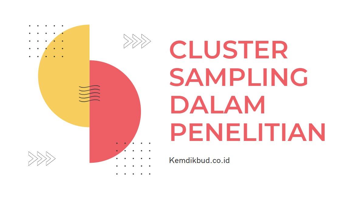 pengertian cluster sampling