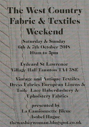 The West Country Vintage Fabric and Textile Weekend. Lydeard St Lawrence Village Hall. TA4 3SE
