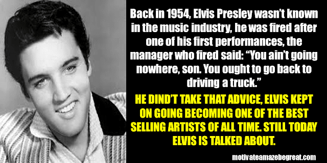 Success Stories From Famous People Who Failed Before Succeeding: Elvis Presley