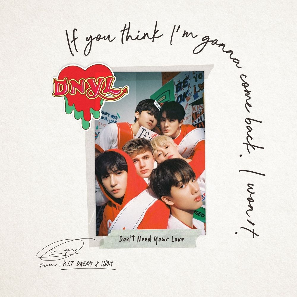 NCT DREAM, HRVY – Don`t Need Your Love – SM STATION – Single (ITUNES PLUS AAC M4A)