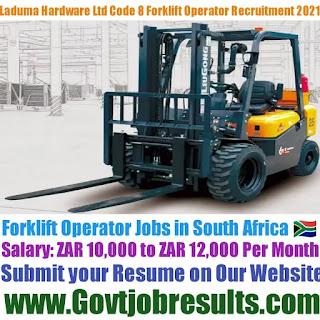 Laduma Hardware and Bricks Pvt Ltd Code 8 Forklift Operator Recruitment 2021-22