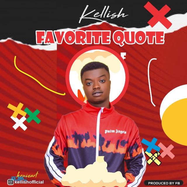 [Music] Kellish - Favourite Quote.mp3
