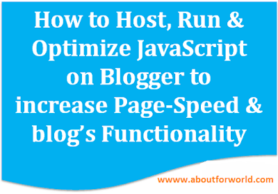 How to Host or Run and Optimize JavaScript on Blogger