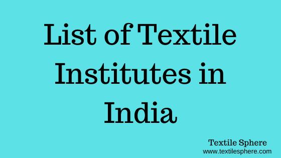List of Textile Institutes in India