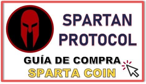 Cómo y Dónde Comprar Criptomoneda SPARTAN PROTOCOL (SPARTA) Guía Actualizada