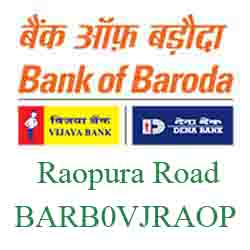 Vijaya Baroda Bank Raopura Road Branch New IFSC, MICR