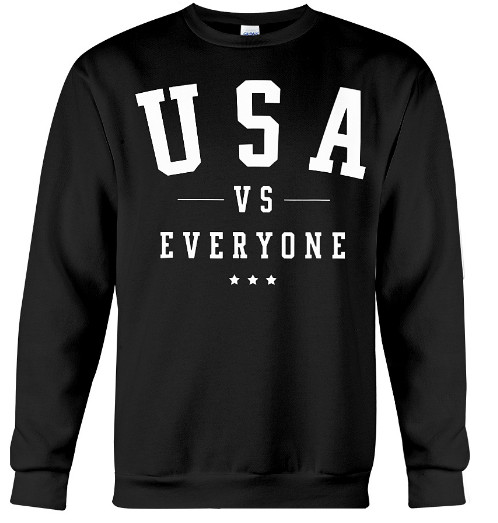 USA vs Everyone 4th of July Hoodie, USA vs Everyone 4th of July Sweatshirt, USA vs Everyone 4th of July sweater, USA vs Everyone 4th of July Shirts