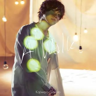 [Lirik+Terjemahan] Kajiwara Gakuto - A Walk (Berjalan)