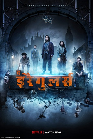 The Irregulars Season 1 Full Hindi Dual Audio Download 480p 720p All Episodes [ हिंदी + English ]