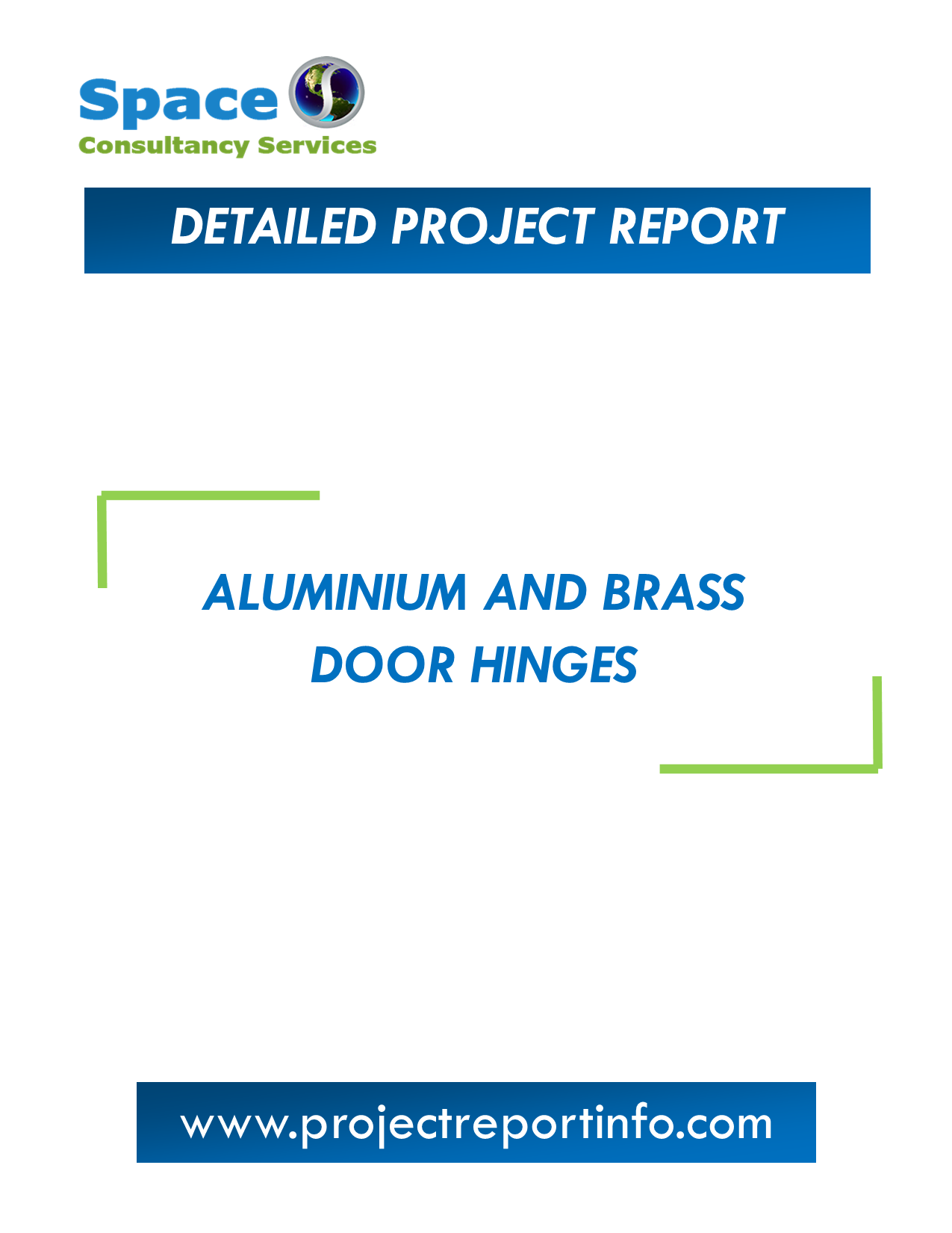 Project Report on Aluminium and Brass Door Hinges