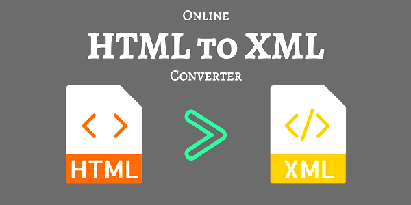 HTML TO XML CONVERTER ONLINE TOOL 2020 | HOW TO CONVERT HTML TO XML