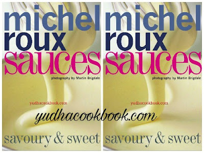 Download ebook Sauces: Savoury and Sweet by Michel Roux