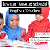 Jawatan Kosong Cikgu Bahasa Inggeris