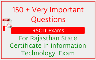 151 Most Important Questions For RSCIT Exams With PDF