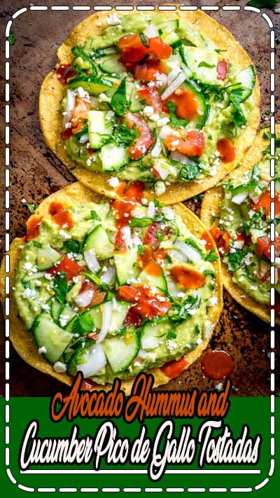 These Avocado Hummus and Cucumber Pico de Gallo Tostadas are a vegetarian delight that can be prepared in only 15 minutes and requires no cooking time.
