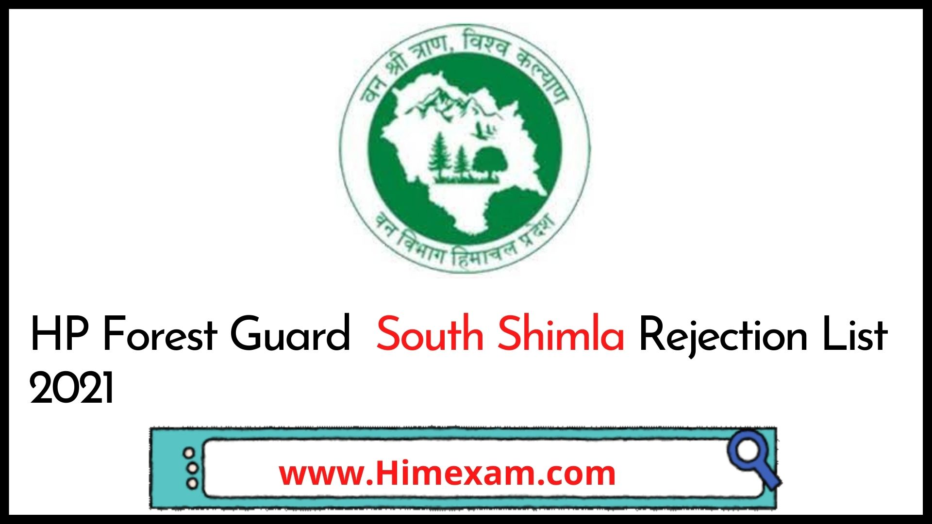 HP Forest Guard  South Shimla Rejection List 2021