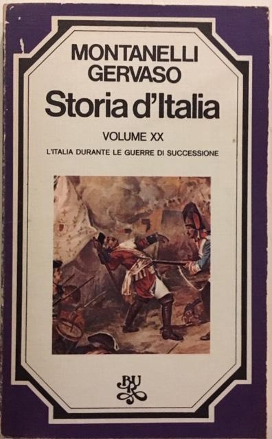 Indro Montanelli, Roberto Gervaso - Storia d'Italia. Volume XX. L'Italia durante le guerre di successione. Anno 1975. Rizzoli - Editore, Milano