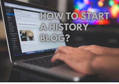 HOW TO START A HISTORY BLOG [Under 30 Minutes]