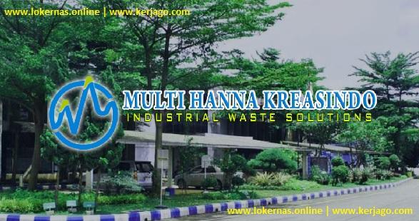 Lowongan Kerja Terbaru Via BKK Bekasi PT Multi Hanna Kreasindo (Lulusan SMA/SMK/Setara)
