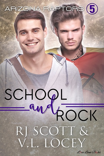 School and Rock by RJ Scott & V.L. Locey