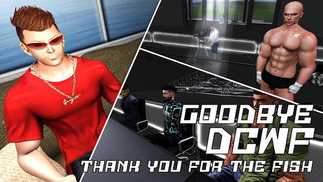 DCWF No More! Goodbye DCWF! Thank You For The Fish! Second Life Wrestling