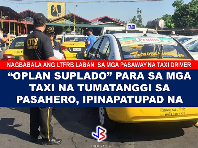 "The Land Transportation Franchising and Regulatory Board warns taxi drivers who will refuse to convey passengers or those who do not use taxi meters but set a contract instead will face heavy penalties that may include cancellation of franchise.  The LTFRB will implement  ""Oplan Suplado"" starting today,  which aims to reprimand abusive  taxi drivers who violate franchising laws like refusing to convey passenger, non-usage of taxi meters or non-issuance of  taxi receipts.  Complaints from taxi commuters has been flooding LTFRB about abusive taxi drivers who would not agree to give them a ride if their destination is near, or had to agree for a certain contract first before they can take a ride. These incidents usually happen during holiday season and the prompt implementation of ""Oplan Suplado"" will be a great help for the commuters. ©2016 THOUGHTSKOTO"