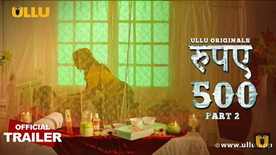 Rupay 500 Part 2 Web Series Watch Online And Download Full Episode