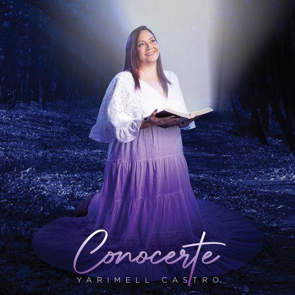 Yarimell Castro – Conocerte (Single) 2021 (Exclusivo WC)