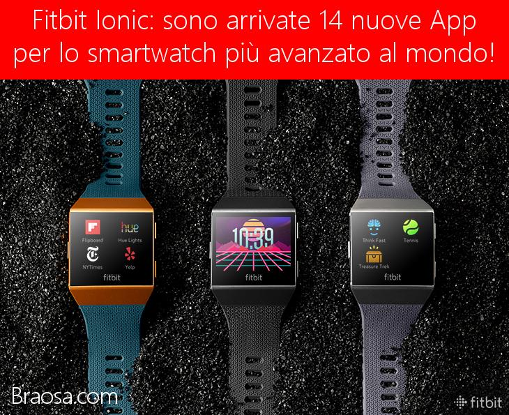 FitBit Ionic lo smartwatch più avanzato al mondo con 14 nuove app e quadranti