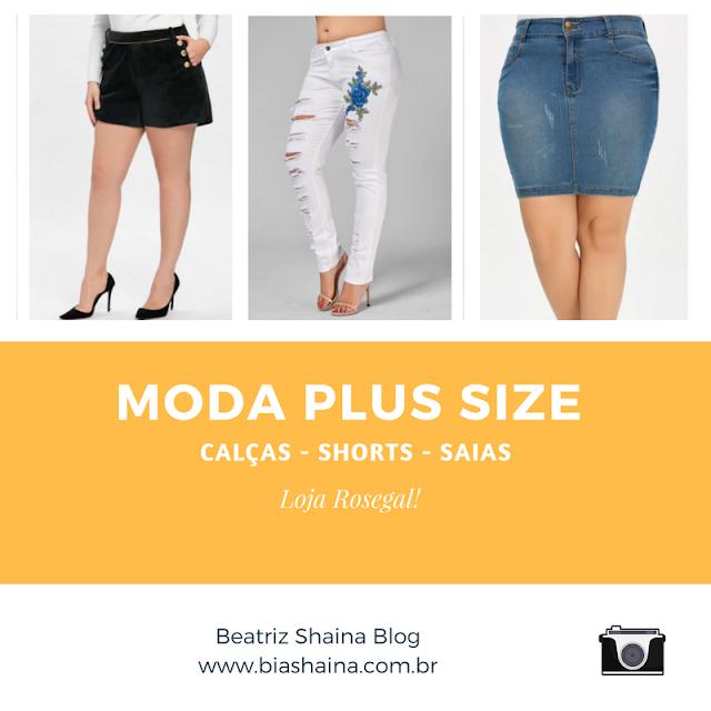 Dica do Dia: Onde Encontrar Calças, Shorts e Saias Plus Size - Loja Rosegal