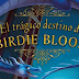 Reseña: El trágico destino de Birdie Bloom
