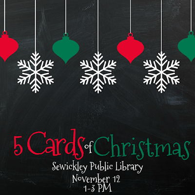 5 Cards of Christmas Pittsburgh area Class with Nicole Steele at Sewickley Public Library