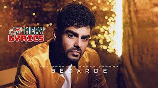 Bedarde By Pav Dharia - Lyrics