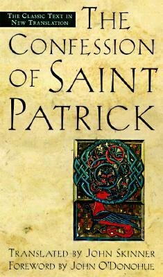 Confession Of Saint Patrick(Paperback) - 1998 Edition St. Patrick's Day book