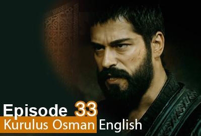 Kurulus Osman Episode 33
