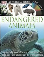Image: DK Eyewitness Books: Endangered Animals, by Ben Hoare. Publisher: DK Children; Har/Cdr edition (August 16, 2010)