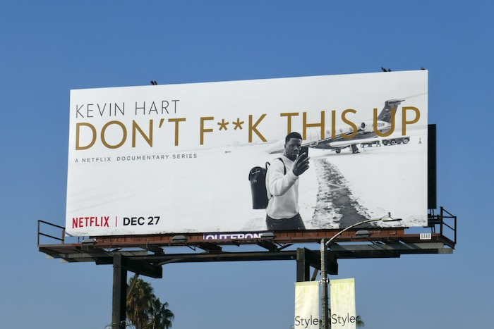 Kevin Hart Don't Fuck This Up billboard