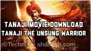 Tanaji Movie Download Tanaji The Unsung warrior