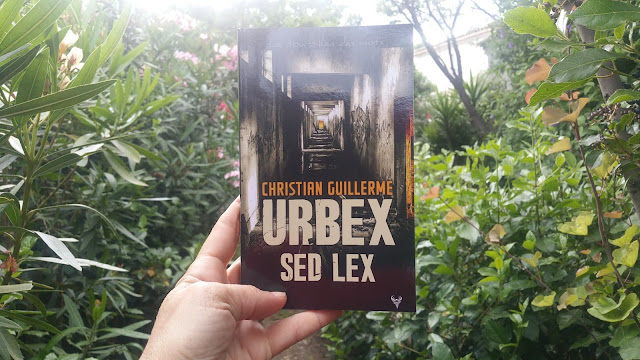 Urbex Sed Lex - Christian Guillerme - Editions Taurnada chronique litteraire livre addict happybook