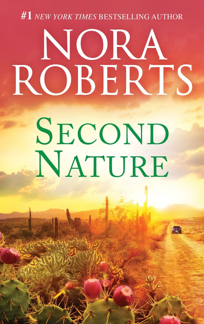 [Free Book] Second Nature By Nora Roberts Free PDF Download