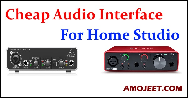 cheap-audio-interface-for-home-studio