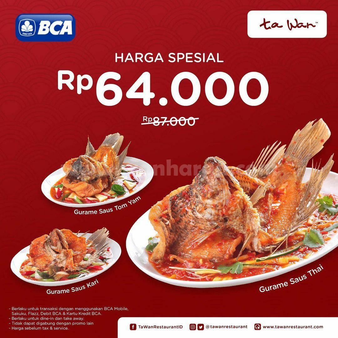 Ta Wan Restaurant Promo Menu Gurame harga cuma 64K Bersama Bank BCA