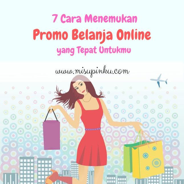 7 cara menemukan promo belanja online