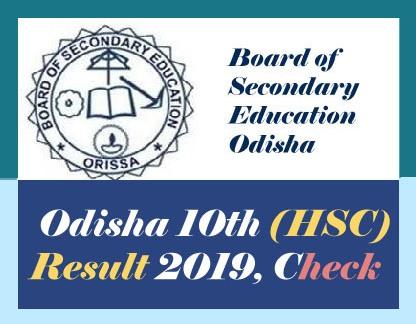 Odisha 10th Result 2019, Check Odisha Matric (HSC) Result 2019