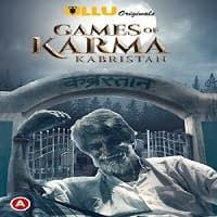 Games Of Karma Kabristan (2021) UllU Original Watch Online Movies