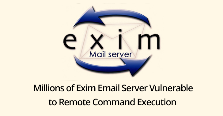 RCE Vulnerability in Millions of Exim Email Server Let Hackers Execute Arbitrary Command & Control the Server Remotely  - Exim 2Bserver - RCE Flaw in Exim Email Sever Let Hackers Execute Arbitrary Command