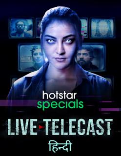 Download Live Telecast (2021) Season 1 Full Web Series Hindi 480p 720p HD